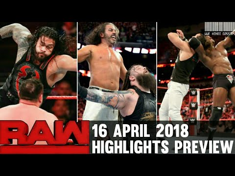 WWE Monday Night Raw 16th April 2018 Hindi Highlights Preview