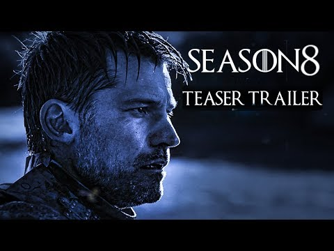 Game Of Thrones(2019) Season 8 - TEASER TRAILER #2 - Emilia Clarke, Kit Harrington (CONCEPT)