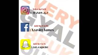 Follow All My Social IG : @zay.gz Snapchat : @zay.capone Facebook : Xzavier James Like/Comment/Subcribe POSTING MORE LATER ( COMMENT SONG SUGGESTIONS )