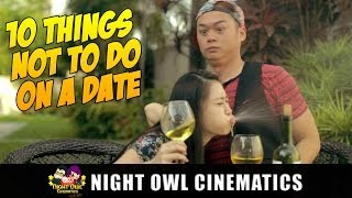 Video 10 Things Not To Do On A Date MP3, 3GP, MP4, WEBM, AVI, FLV September 2018