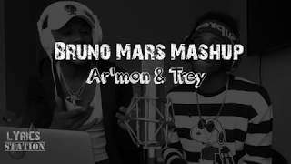 Lyrics: Ar'mon and Trey - Bruno Mars Mashup No copyright infringement intended. All rights belong to their respective owners.