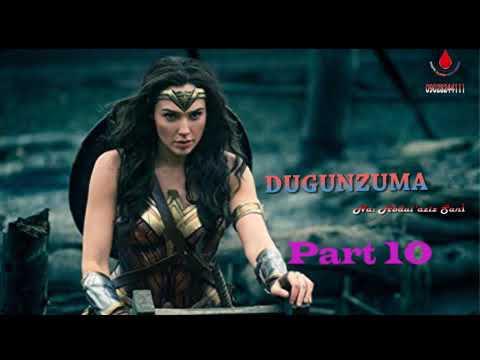 DUGUNZUMA PART 10 Labarin  Jarumta Soyayya Gumurzu da kuma Kiyayya