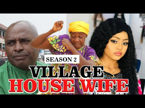 VILLAGE HOUSE WIFE 2 - LATEST NIGERIAN NOLLYWOOD MOVIES