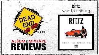 Rittz - Next To Nothing Album Review   DEHH