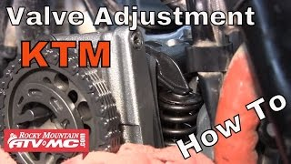 1. How to adjust the valves on a KTM Motorcycle