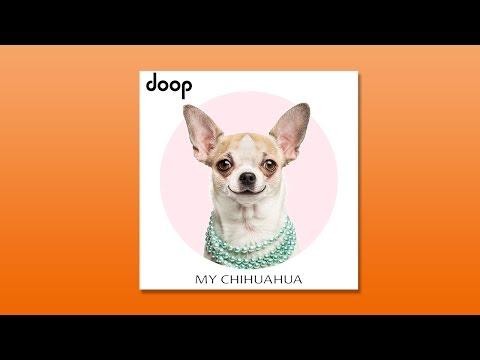 Doop – My Chihuahua (Single)