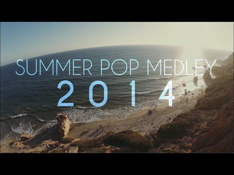 Summer Pop Medley 2014 (Sam Tsui & Kurt Schneider)