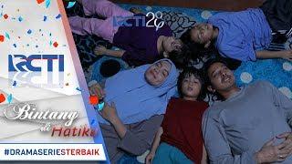 Video BINTANG DI HATIKU - Eps Terakhir Bintang Dihatiku Wajib Tonton [16 Agustus 2017] MP3, 3GP, MP4, WEBM, AVI, FLV Agustus 2017