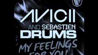 Thumbnail for Avicii & Sebastien Drums — My Feelings For You (Original Mix)