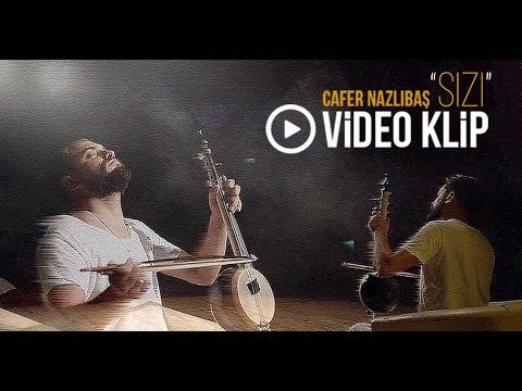 Cafer Nazlıbaş 🎙 SIZI (2017 Video Klip)