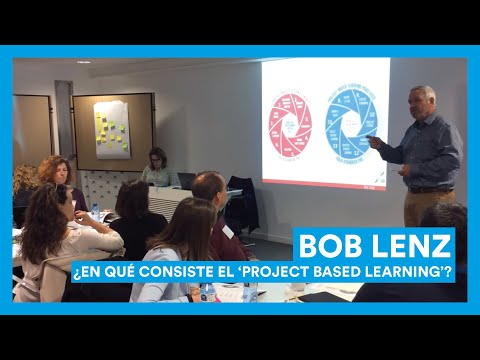 'Project Based Learning' con Bob Lenz