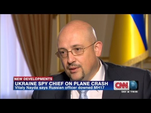 spy - Vitaly Nayda, the Ukrainian Director of Informational Security, says a Russian officer is responsible for downing MH17.