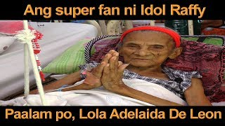 Video PAALAM PO LOLA ADELAIDA DE LEON, ANG SUPER FAN NI IDOL RAFFY TULFO MP3, 3GP, MP4, WEBM, AVI, FLV Maret 2019