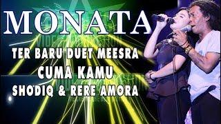 Video DUET ROMANTIS MONATA  CUMA KAMU RERE & SODIQ MP3, 3GP, MP4, WEBM, AVI, FLV November 2018
