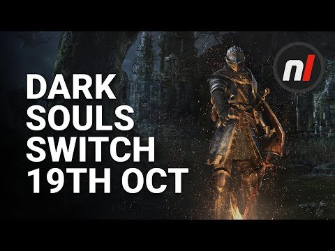 Dark Souls: Remastered Switch Release Date 19th October