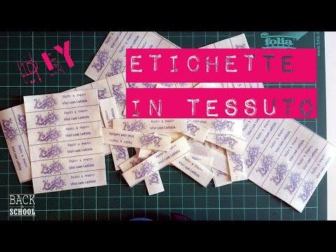 ETICHETTE tessuto stoffa FAI-DA-TE - tutorial italiano SUB ITA
