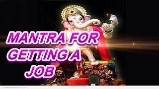 Ganpati Mantra For A Desired Job   मनोवांछित नौकरी प्राप्ति का गणपति मंत्र