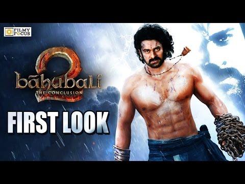 Baahubali 2 Movie First Look || Prabhas First Look || SS Rajamouli, Tamanna, Rana, Anushka Shetty