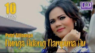 Video PUTRI SILITONGA - NUNGA ADONG NAMPUNA AU [Official Music Video CMD RECORD] [HD]#music MP3, 3GP, MP4, WEBM, AVI, FLV April 2019