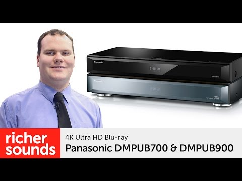 Panasonic DMPUB700 & DMPUB900 - 4K Blu-ray players | Richer Sounds