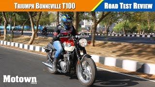 7. Triumph Bonneville T100 | Road Test Review | Motown India