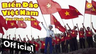 Vinh Phuc Vietnam  City new picture : Biển Đảo Việt Nam - Hot Boy Kẹo Kéo Bùi Vĩnh Phúc [MV Official]