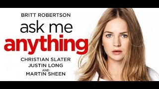 Nonton Ask Me Anything  2014  With Molly Hagan  Andy Buckley  Britt Robertson Movie Film Subtitle Indonesia Streaming Movie Download