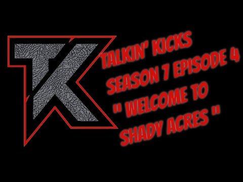 """Talkin' Kicks Season 7 Episode 4  """"Welcome to Shady Acres"""""""