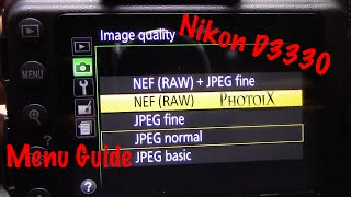 01. Nikon D3300 User Basic Menu Settings Guide