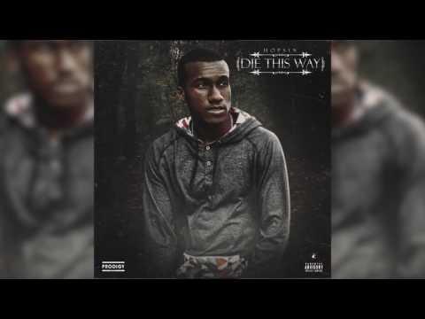 Hopsin - Die This way (Feat. Matt Black and Joey Tee) *AUDIO* .