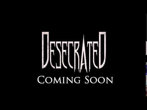 0 Desecrated Teaser