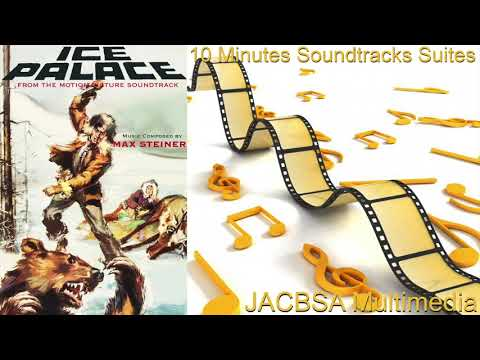 """Ice Palace"" Soundtrack Suite"