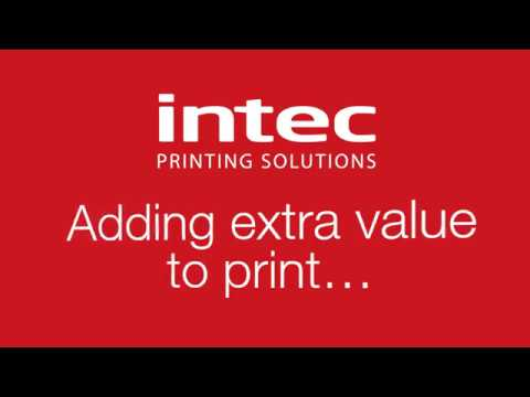 Intec: Adding Extra Value To Print!