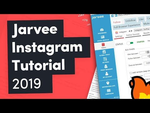 Jarvee Instagram Tutorial 2019 — The Best Settings For Beginners