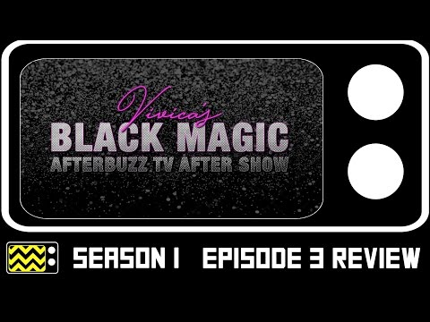 Vivica's Black Magic Season 1 Episode 3 Review w/ special guests | AfterBuzz TV
