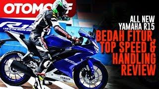 Video All New Yamaha R15. Bedah Fitur, Top Speed dan Handling Review MP3, 3GP, MP4, WEBM, AVI, FLV Desember 2017