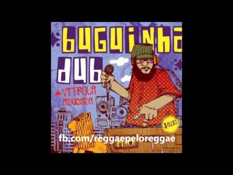 Buguinha Dub - Vitrola Adubada (full album)