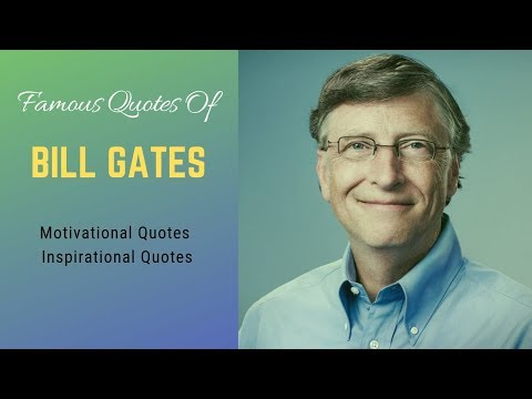 Famous Quotes of Bill Gates That Can Change Your Life   Motivational Quotes  Inspirational Quotes