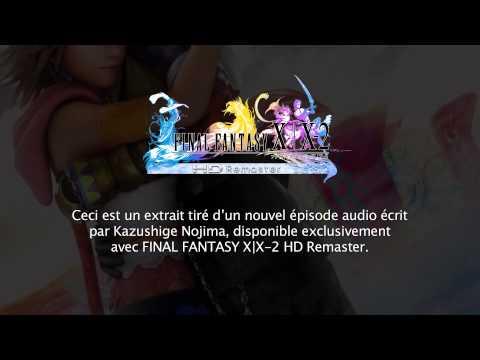 FINAL FANTASY X | X-2 HD Remaster - Nouvel épisode audio