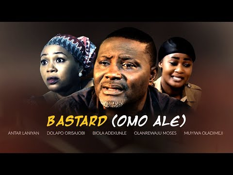 Bastard (Omo Ale) - Latest Yoruba Movie 2017 Drama Premium