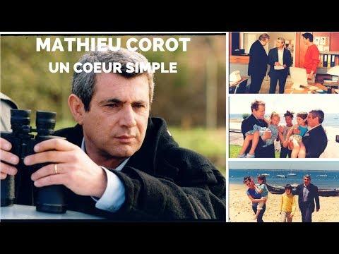 Mathieu Corot - Un coeur simple