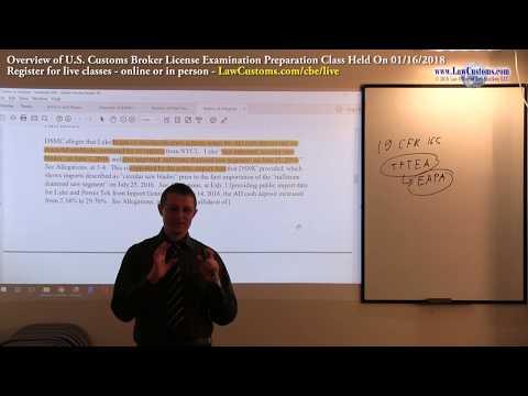 01/16/2018 Customs Broker License Preparation Exam Class Overview