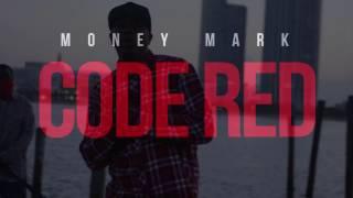 Money Mark - Code Red