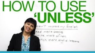 How to use unless, Grammar Lesson