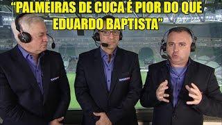 Para Luiz Ademar, Palmeiras de Cuca é pior que o de Eduardo Baptista Comentarista afirma que, mesmo com a chegada de...