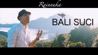 Rainnuka - Bali Suci