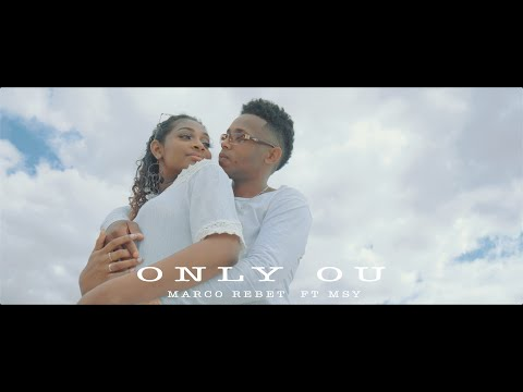 Marco Rebet - Only Ou feat. MSY (Clip Officiel)