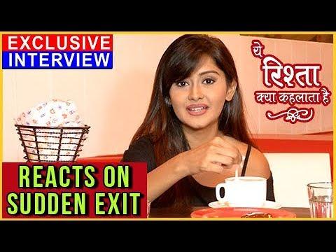 Kanchi Singh  On Her Sudden Exit | Yeh Rishta Kya
