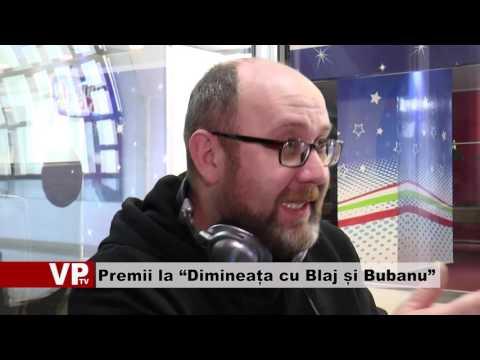 "Premii la ""Dimineața cu Blaj și Bubanu"""