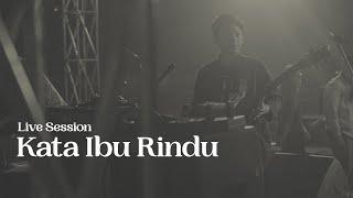 Video Amigdala - Kata Ibu Rindu (Live Session) MP3, 3GP, MP4, WEBM, AVI, FLV November 2018